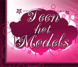 Teen Hot Models
